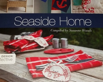 Seaside Home: 25 Stitched Projects from Sea Creatures to Sailboats (Design Collection)-FREE US SHIPPING!