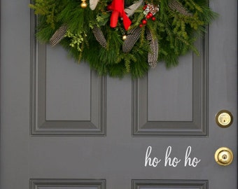 Ho Ho ho Holiday front  door decal (first class shipping)