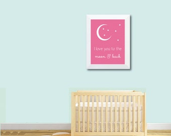 Nursery Wall Art . Baby Print . Wall Art . New Baby Print . Baby Art, Nursery Print, Nursery Wall Art - Love You To The Moon