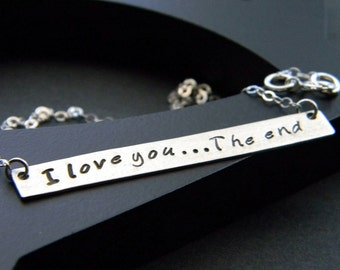 I love you the end bar Necklace, sterling silver necklace, name plate necklace, custom bar necklace, valentines day, rosesdesigns