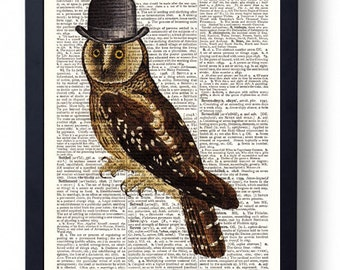 Original Art Print on A Vintage Dictionary Book Page / Steampunk / A Dapper Owl in a Hat