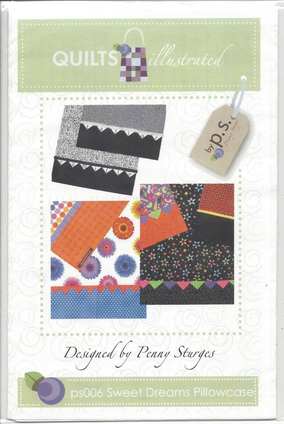 Quilt Patterns Pillowcases : Sale Sweet Dreams Pillowcase pattern ps006 Quilts