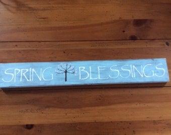 Spring - Sign - Easter - Easter decor - Spring decor - Wood sign -Spring blessing - Wooden  sign - Primitive - Blesssings - Easter blessings