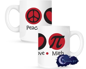 Peace Love & Math 15 oz Coffee Mug