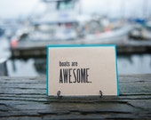 Boats are Awesome - 4bar Letterpress Card