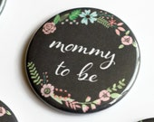 2.25 Inch Baby Shower Pins, Mom to Be Button, Grandma Badge, Rustic Badges, Chalkboard Pins, Large Button, Floral, Mommy to Be, Shower Favor