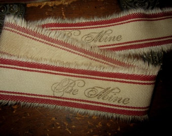Hand Stamped Tea Dyed Red Ticking Tattered Valentine Ribbon  Be Mine