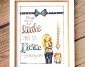 Fine Art Print 8x10 - Though She Be But Little..