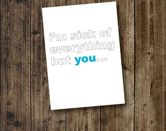 LOVE, Anytime Card, CHEEKY, QUOTE, One 5x7 Card and Envelope