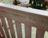 Gorgeous custom painted scripture inside a baby bed, designed and painted by Holly Jo, unique nursery decor