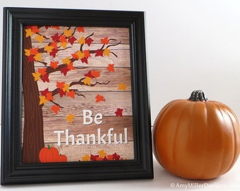 Thanksgiving Be Thankful Wooden Plank Art Print 8x10 #ART105
