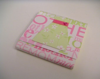 Pink and Green Mother Script Sticky Notes Pad with Pastel Green and Pink Floral Handmade Paper Dress