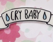 Cry Baby Brooch