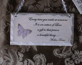 A smile can change a life, Mother teresa, shabby wood sign, petite sign