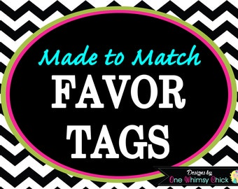 PARTY FAVOR TAGS - Made to Match Any Theme in our Store