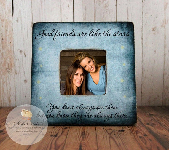 Good Friends Are Like Stars Picture Frame Handcrafted Picture
