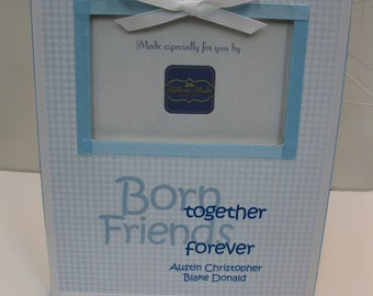 Born Together Friends Forever Frame for Twins Boys