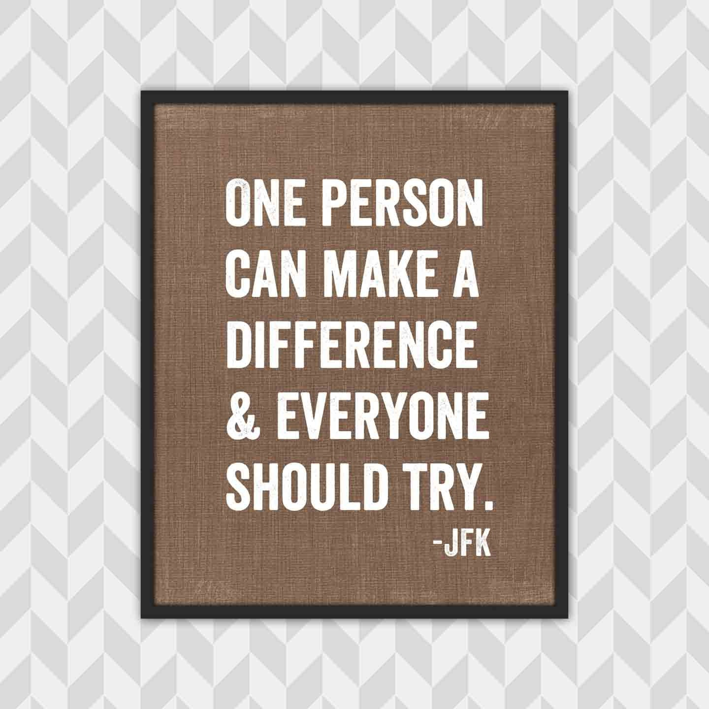 Motivational Quote Print JFK Make A Difference Typography