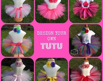Design Your Own TUTU - You choose size and length, Baby Tutu, Newborn Tutu, Toddler Tutu, Girls Tutu, Birthday Outfit, Dance Skirt