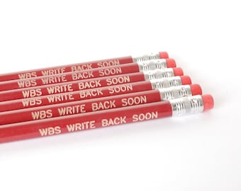 engraved pencils: red pencils, write back soon