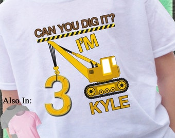 Crane Birthday Shirt -CONSTRUCTION Birthday T-shirt - can you dig it tshirt - personalized birthday shirt - 1 2 3 4 5 6 7 8 9 Birthday Shirt