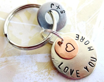 LOVE YOU MORE Key Chain with heart - Personalized Hand Stamped Key Chain - Nickel Silver Disc, Copper Disc & Washer