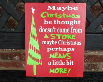 Christmas sign-Maybe Christmas doesn't come from a store...