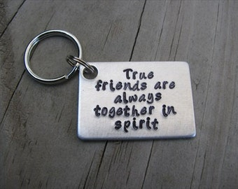 """Friendship Keychain- """"True friends are always together in spirit"""" - Anne of Green Gables quote"""