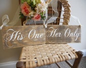Rustic Chair Signs, Mr and Mrs, His One, Her Only, Bride, Groom, Wedding Decor.
