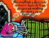 """Mexico Lindo y Querido"""" Art Print by Karina Gomez - Mexican Colorful Art - Dia de los Muertos Art- Day of the Dead- Sugar Skulls"""