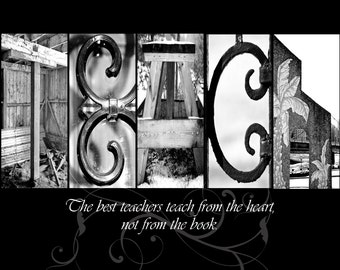 TEACH - Letter Art Alphabet Photography with quote (various sizes)