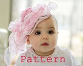 Baby hats PATTERN, baby girl hat,  DIY Hat, PDF Instructions, frilly and soft, Easter hat,  baby shower gift, tea parties, photo prop