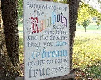 Somewhere Over The Rainbow Vintage Style Distressed Wood Sign