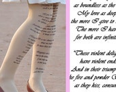 Tights -Romeo and Juliet -William Shakespeare Tights Quotes - size S / M / L / XL full length -Gray,Beige,Antique Pink,White.