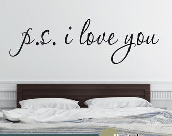 PS I love you Wall Decal - Love Wall Decal - Master Bedroom Decal - Wedding Decal - WD0399
