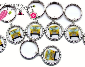 School Bus Drivers Make Special Deliveries  Bottle Cap Key Chain   - Made to order