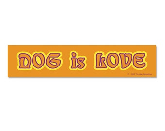 Dog Is Love Sticker