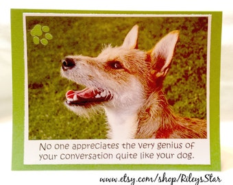 Noone appreciates conversation like a dog  Note Card  Blank Inside  Set of 2