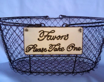 "Small Rustic Wedding ""Favors Please Take One"" Sign  for Your Rustic, Country, Wedding, Birthdays, anniversaries, graduation. Ready to Ship."