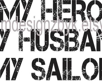 My Husband Hero Sailor wife shirt military iron-on decal