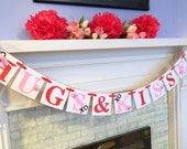 Valentines Day Decorations HUGS AND KISSES Banner  Valentines Decor Photo Prop