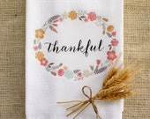Tea Towel Thankful Thanksgiving Home Decor Flour Sack Kitchen Towel Autumn Fall Holiday Farmhouse Decor Calligraphy Text