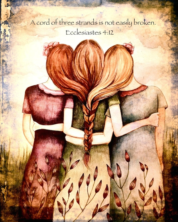 "Tree sisters art  print "" A cord of three strands is not easily broken. Ecclesiastes 4:12 """