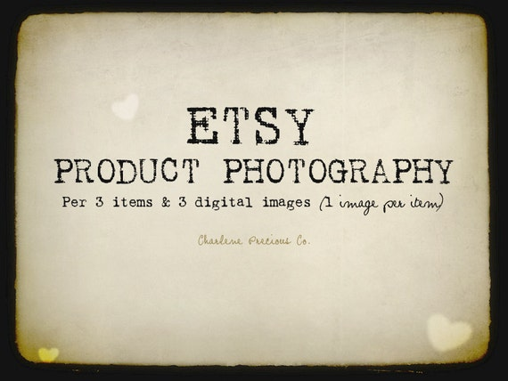 Etsy Product Photography - Per 3 Items for 3 Digital Images (1 image per item)