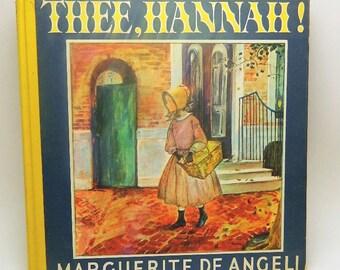 Thee, Hannah - By Marguerite De Angeli - 1940