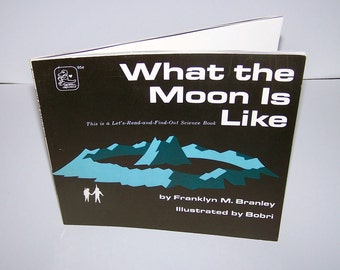 Vintage Children's Science Book - What the Moon Is Like - 1973