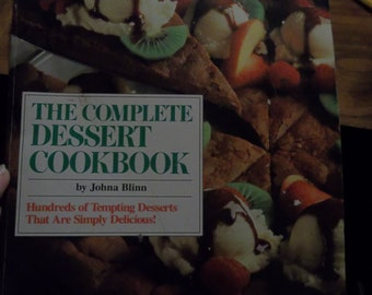The Complete Dessert Cookbook (The Speedy Gourmet Library Series) Paperback – 1987