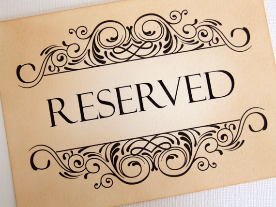 Reserved seating sign reserved wedding sign vintage style for Reserved seating signs template
