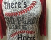 Burnout baseball raglan there's no place like home