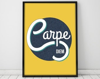Carpe Diem, Typographic Poster, Motivational, Wall Art, Typography, Quote Print, Inspirational Poster, Wall Decor, Poster, Quote Poster, A2